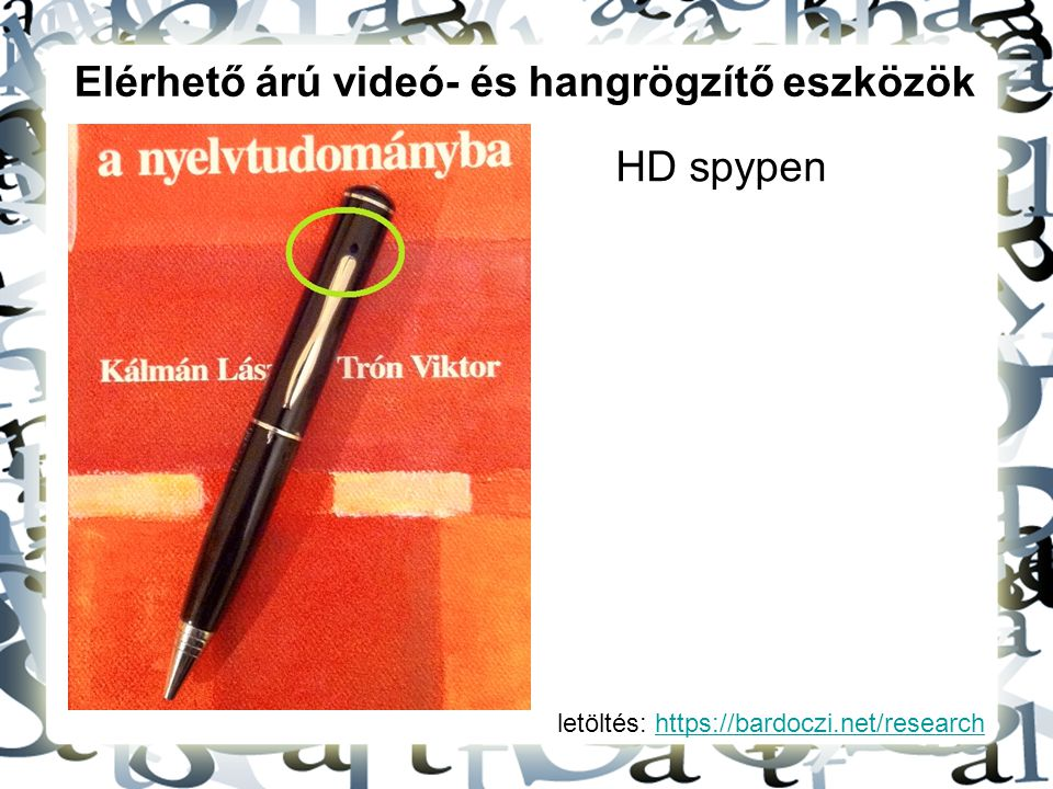 Elérhető árú videó- és hangrögzítő eszközök
