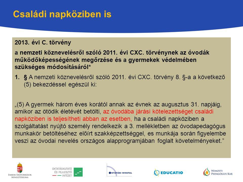 Családi napköziben is 2013. évi C. törvény