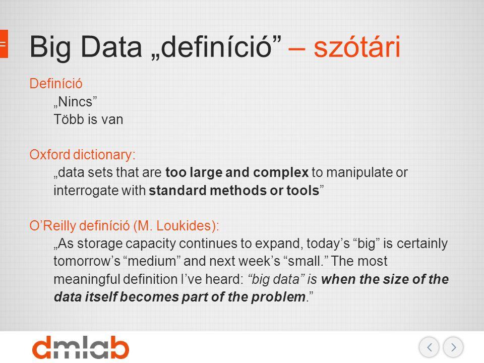 """Big Data """"definíció – szótári"""