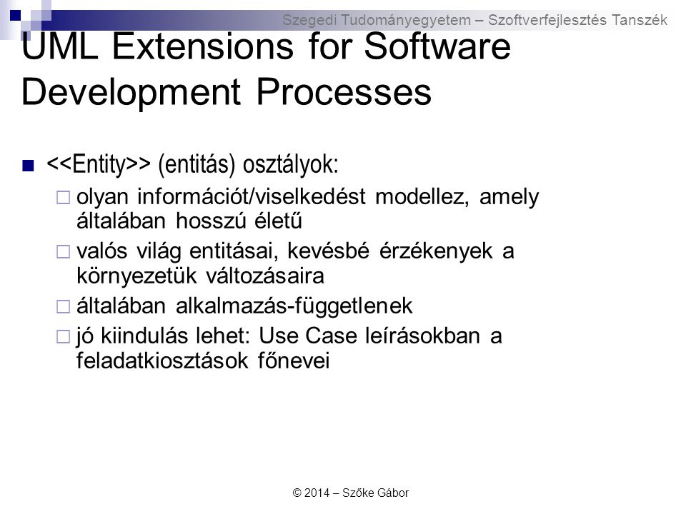 UML Extensions for Software Development Processes