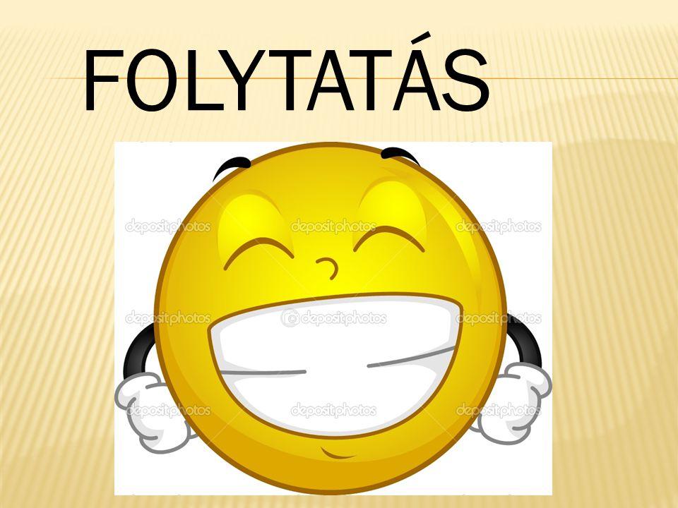 FOLYTATÁS