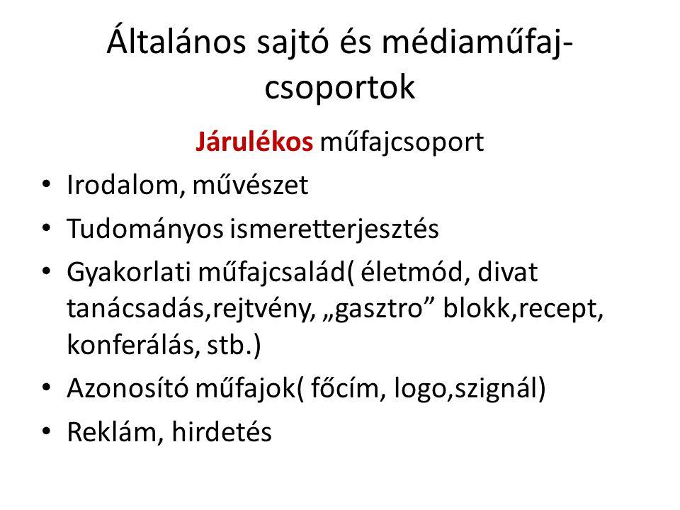 Általános sajtó és médiaműfaj-csoportok