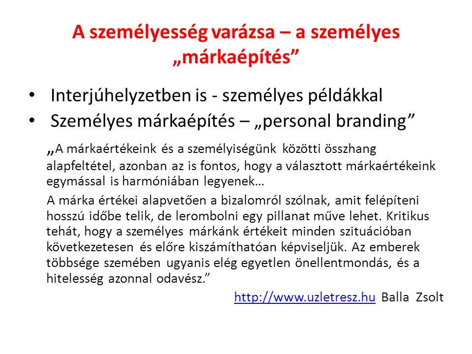 """A személyesség varázsa – a személyes """"márkaépítés"""