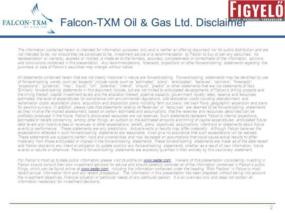 Falcon-TXM Oil & Gas Ltd. Disclaimer