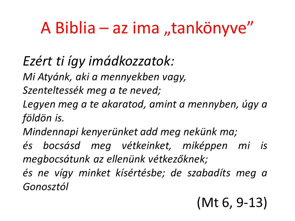 """A Biblia – az ima """"tankönyve"""
