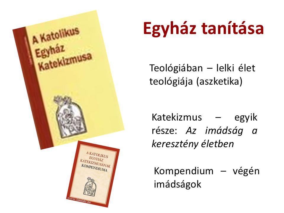 Egyház tanítása Teológiában – lelki élet teológiája (aszketika)