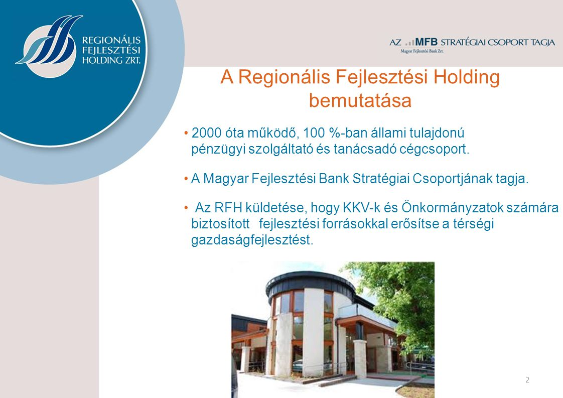 A Regionális Fejlesztési Holding bemutatása