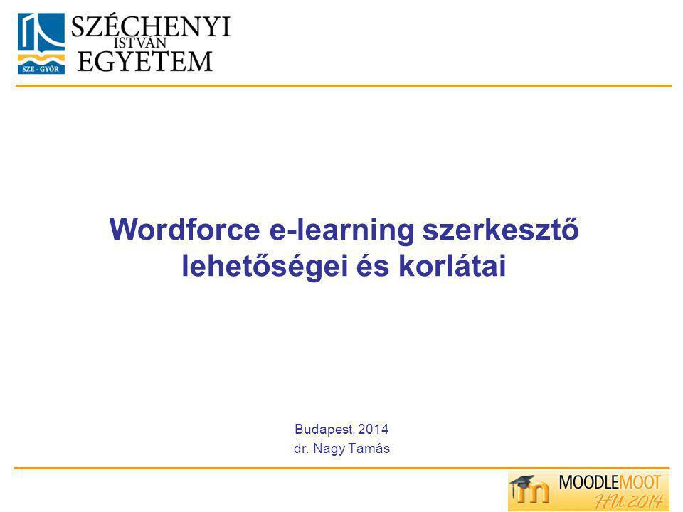 Wordforce e-learning szerkesztő lehetőségei és korlátai