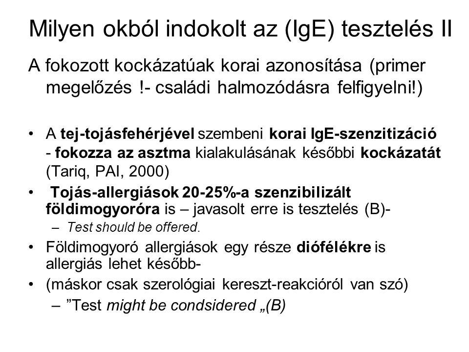 Milyen okból indokolt az (IgE) tesztelés II