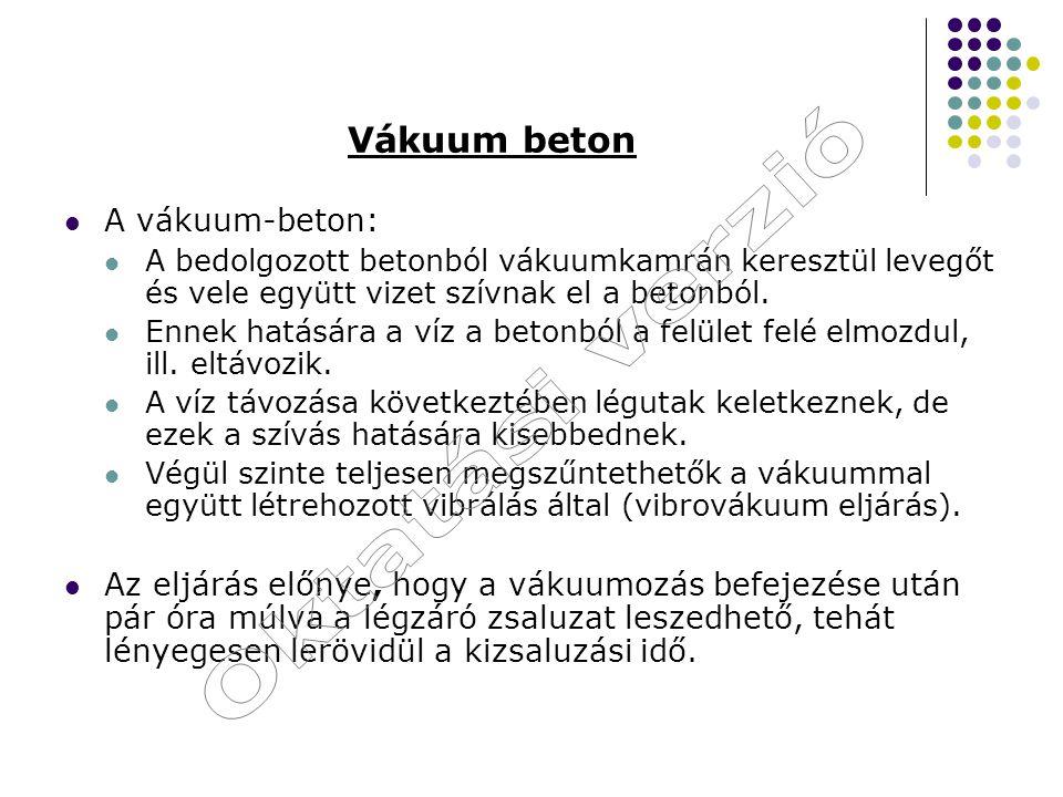 Oktatási verzió Vákuum beton A vákuum-beton: