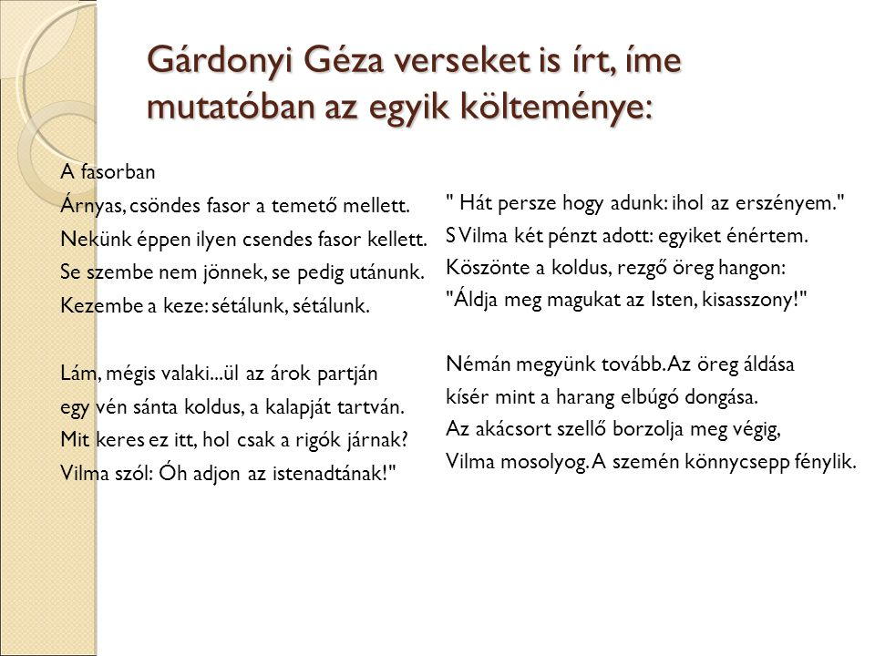 Gárdonyi Géza verseket is írt, íme mutatóban az egyik költeménye: