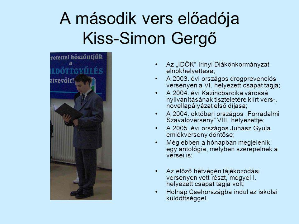 A második vers előadója Kiss-Simon Gergő