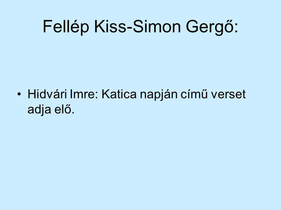 Fellép Kiss-Simon Gergő: