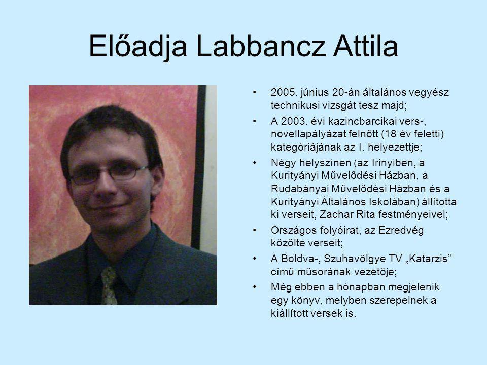 Előadja Labbancz Attila