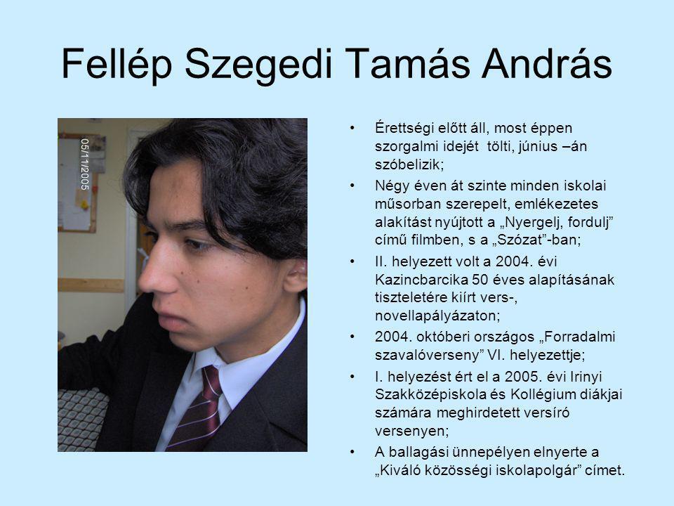 Fellép Szegedi Tamás András