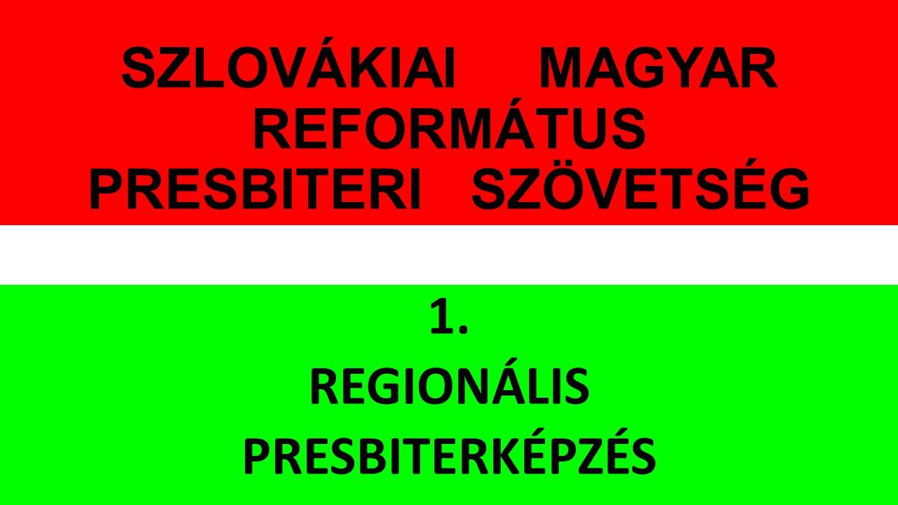 SZLOVÁKIAI MAGYAR REFORMÁTUS PRESBITERI SZÖVETSÉG