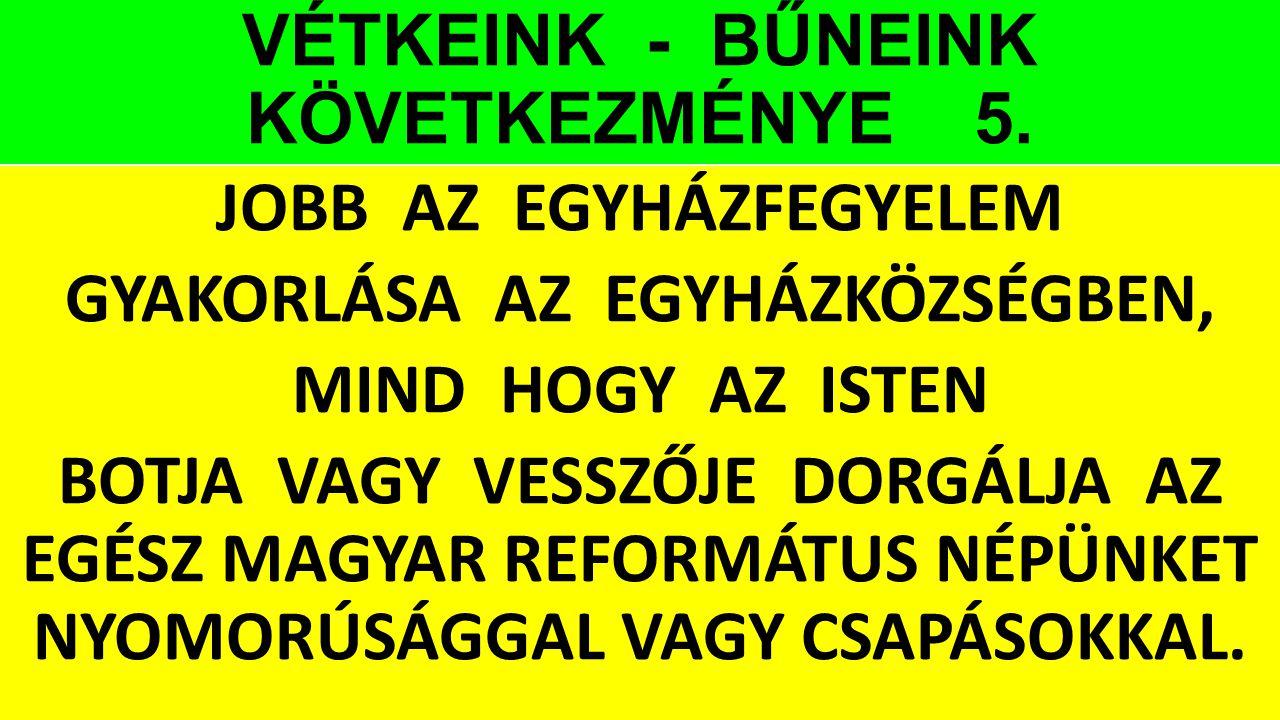VÉTKEINK - BŰNEINK KÖVETKEZMÉNYE 5.