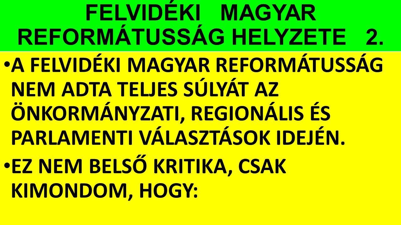 FELVIDÉKI MAGYAR REFORMÁTUSSÁG HELYZETE 2.