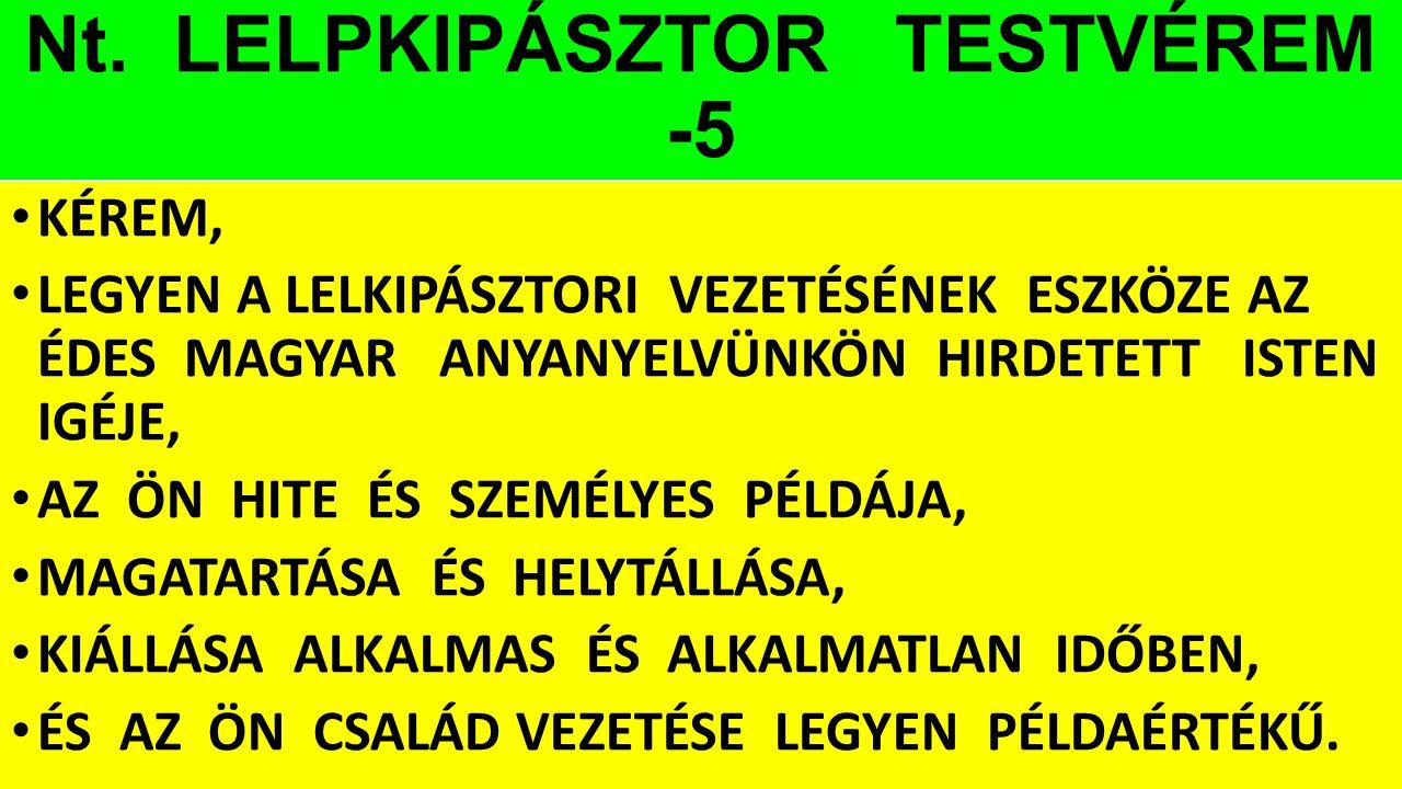 Nt. LELPKIPÁSZTOR TESTVÉREM -5