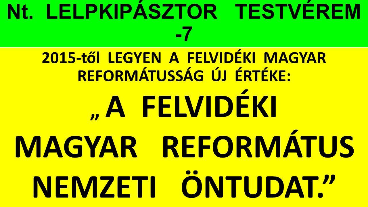 Nt. LELPKIPÁSZTOR TESTVÉREM -7