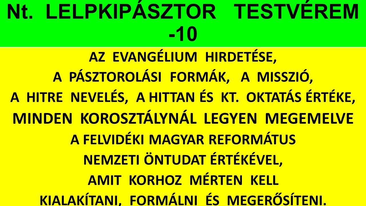 Nt. LELPKIPÁSZTOR TESTVÉREM -10