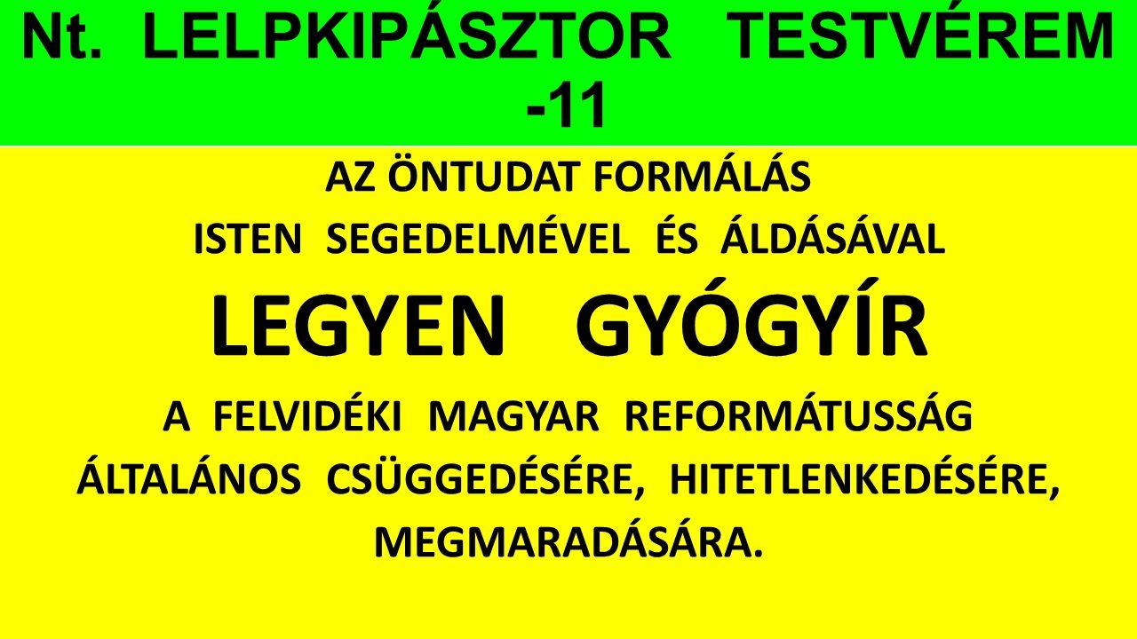 Nt. LELPKIPÁSZTOR TESTVÉREM -11