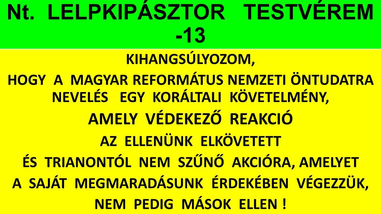 Nt. LELPKIPÁSZTOR TESTVÉREM -13