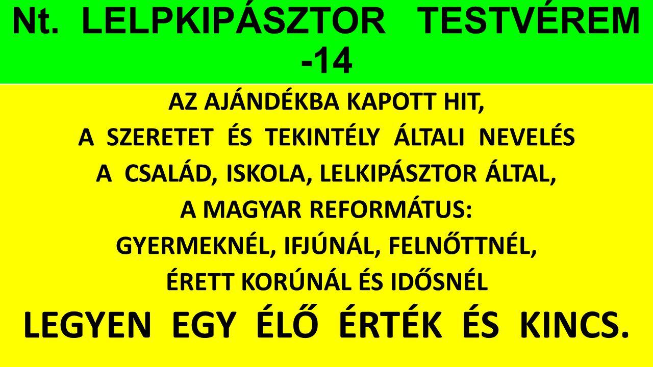Nt. LELPKIPÁSZTOR TESTVÉREM -14