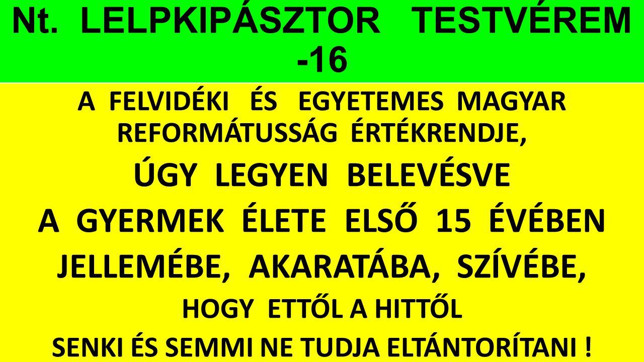 Nt. LELPKIPÁSZTOR TESTVÉREM -16