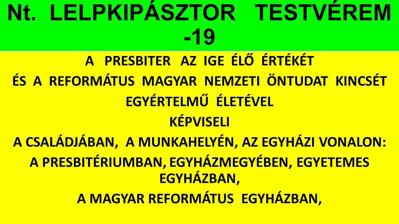 Nt. LELPKIPÁSZTOR TESTVÉREM -19