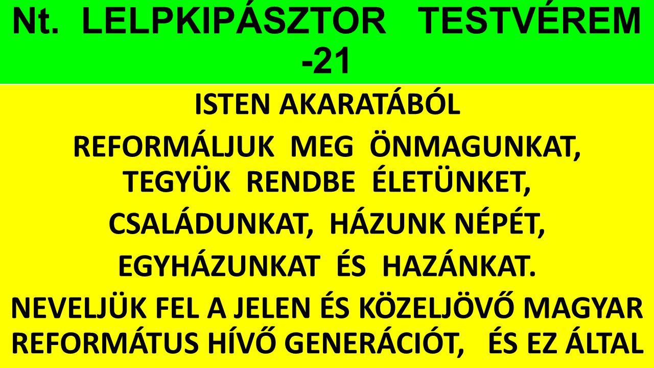 Nt. LELPKIPÁSZTOR TESTVÉREM -21