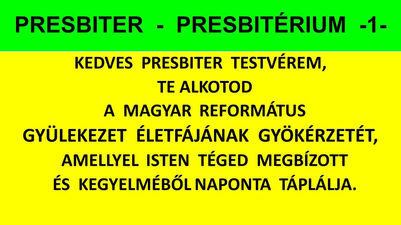 PRESBITER - PRESBITÉRIUM -1-