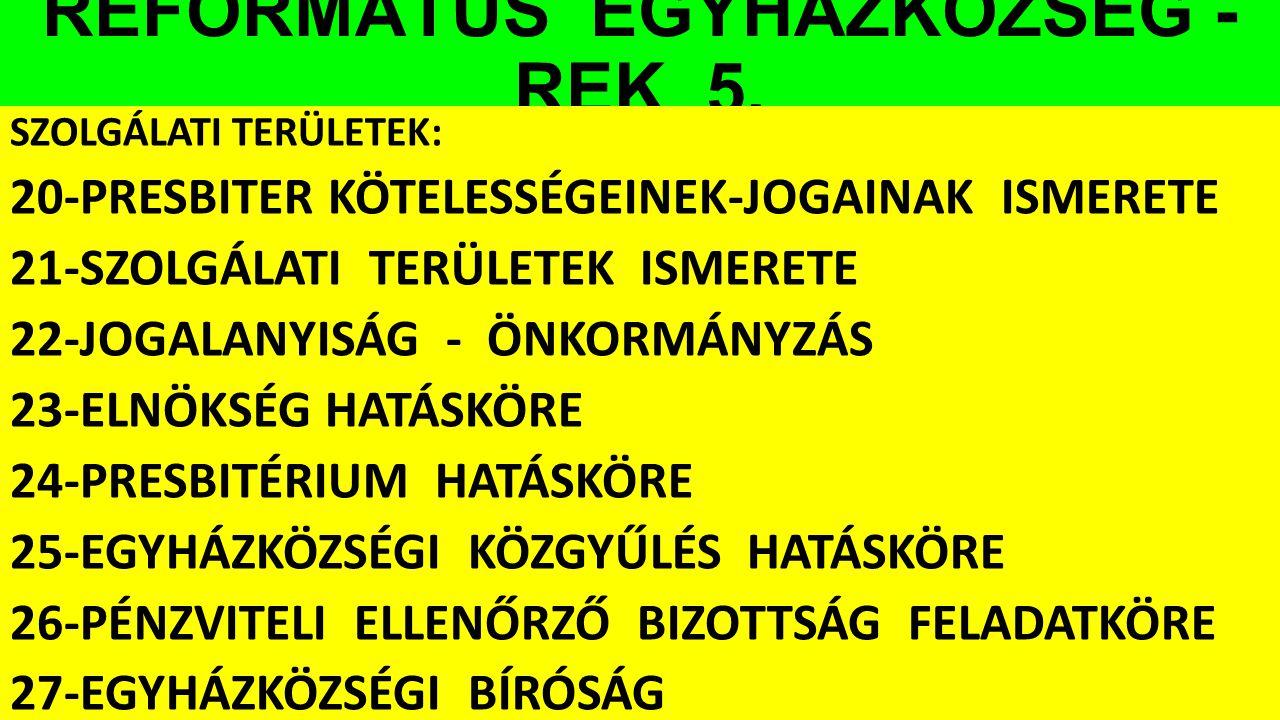REFORMÁTUS EGYHÁZKÖZSÉG - REK 5.