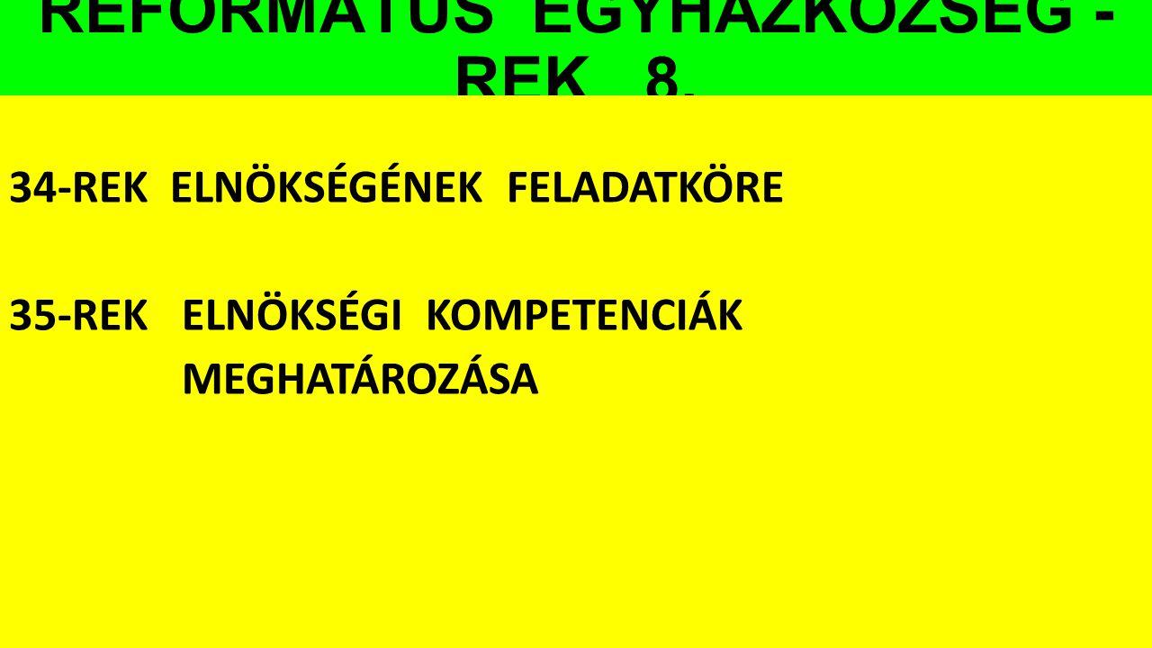 REFORMÁTUS EGYHÁZKÖZSÉG - REK 8.
