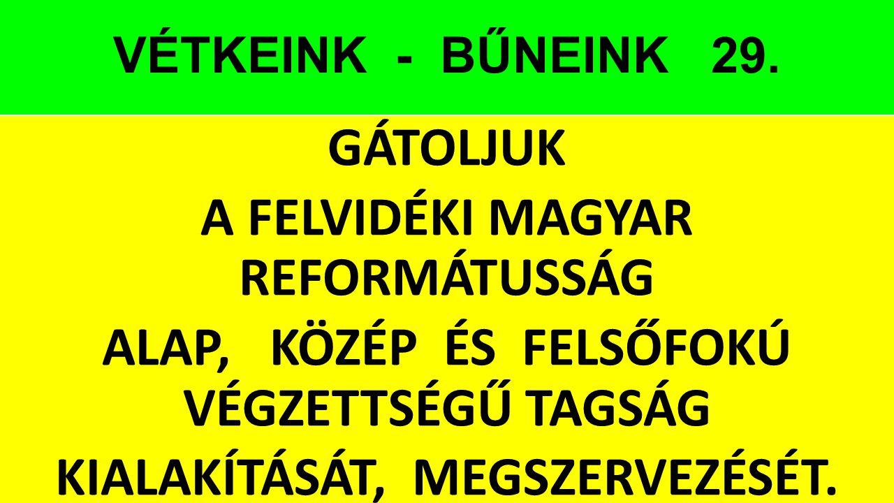 VÉTKEINK - BŰNEINK 29.