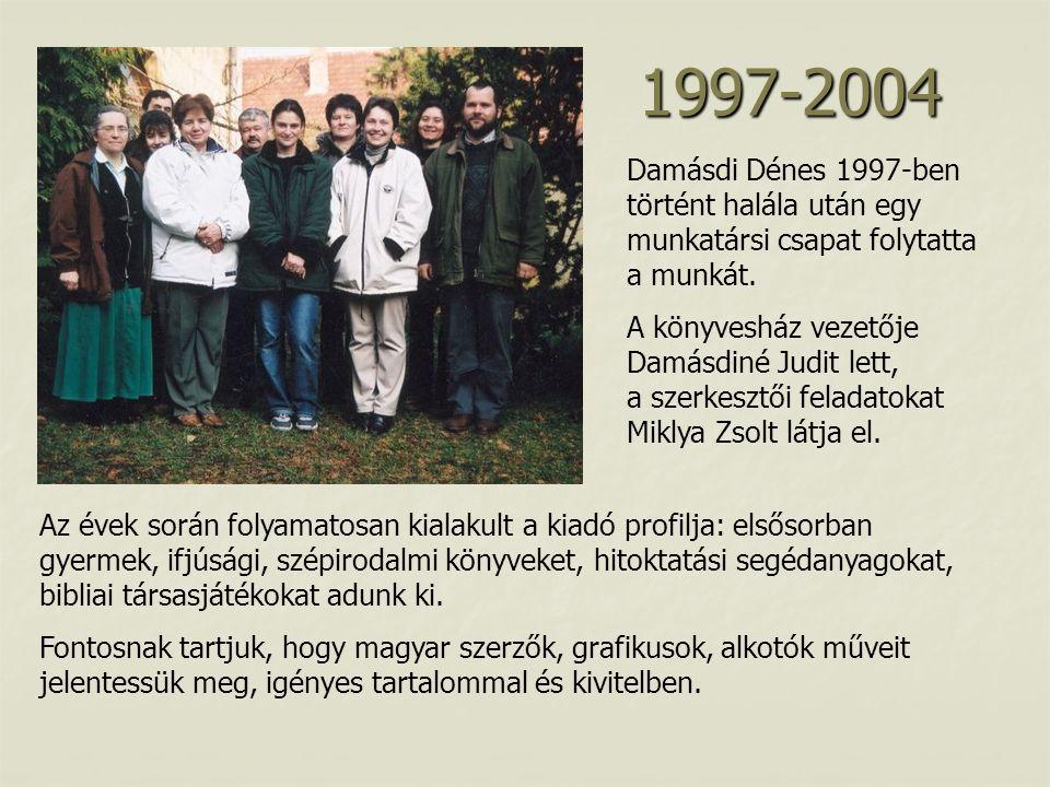 1997-2004 Damásdi Dénes 1997-ben történt halála után egy munkatársi csapat folytatta a munkát.
