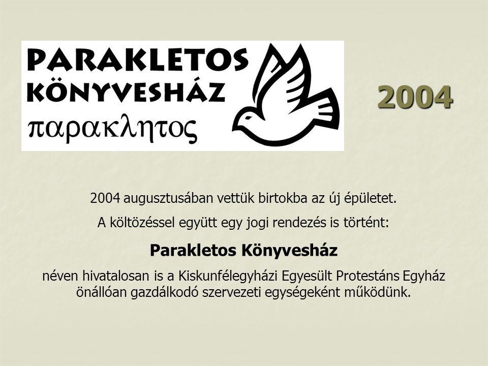 2004 Parakletos Könyvesház