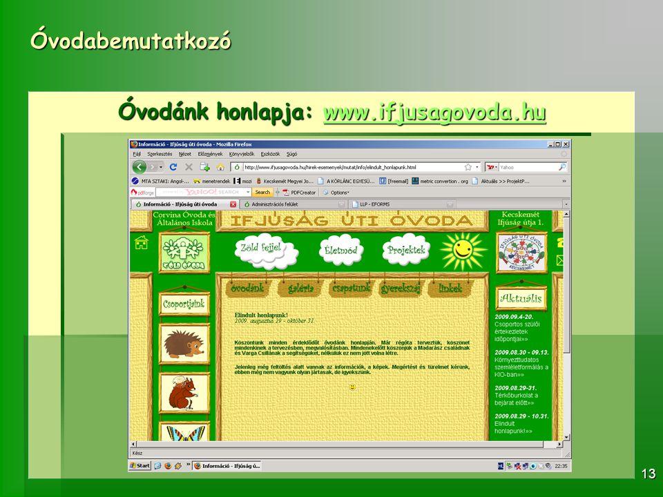 Óvodánk honlapja: www.ifjusagovoda.hu