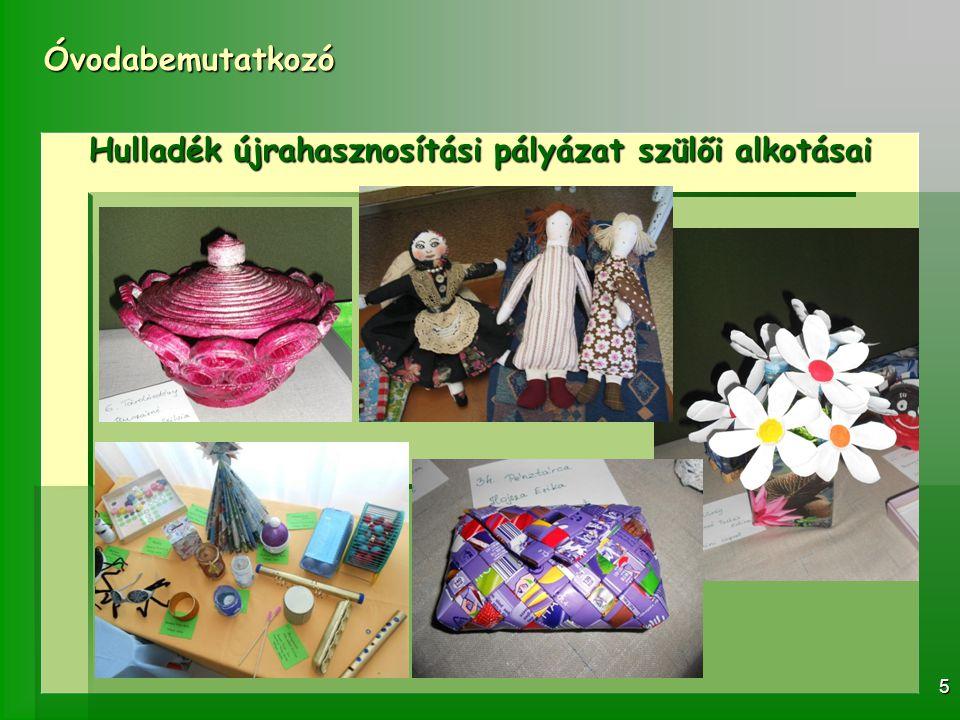 Hulladék újrahasznosítási pályázat szülői alkotásai