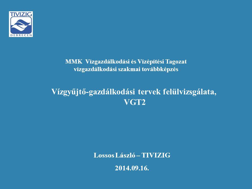 Vízgyűjtő-gazdálkodási tervek felülvizsgálata, VGT2