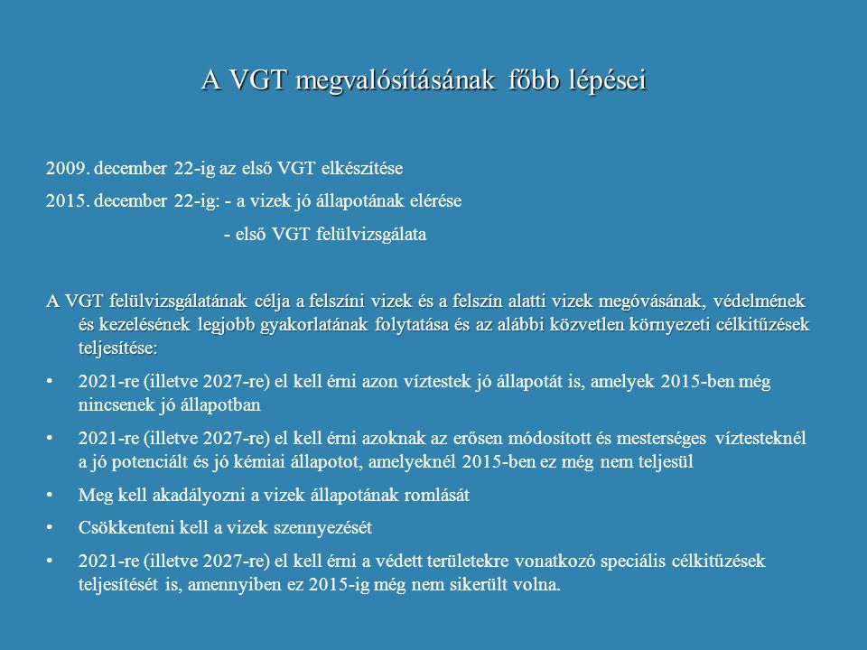 A VGT megvalósításának főbb lépései