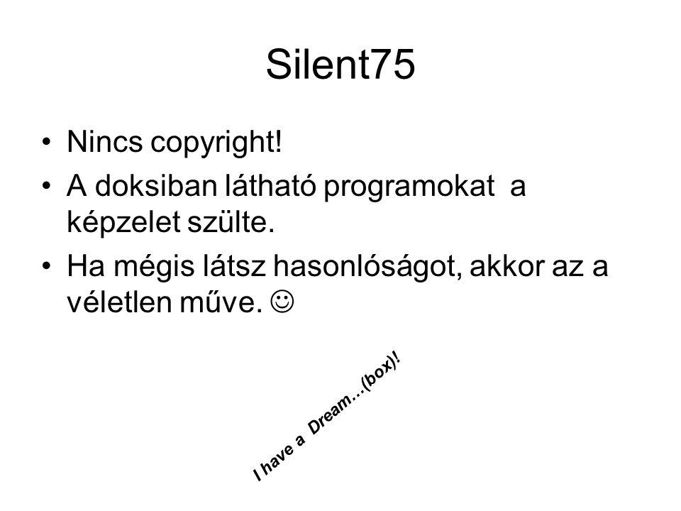 Silent75 Nincs copyright!