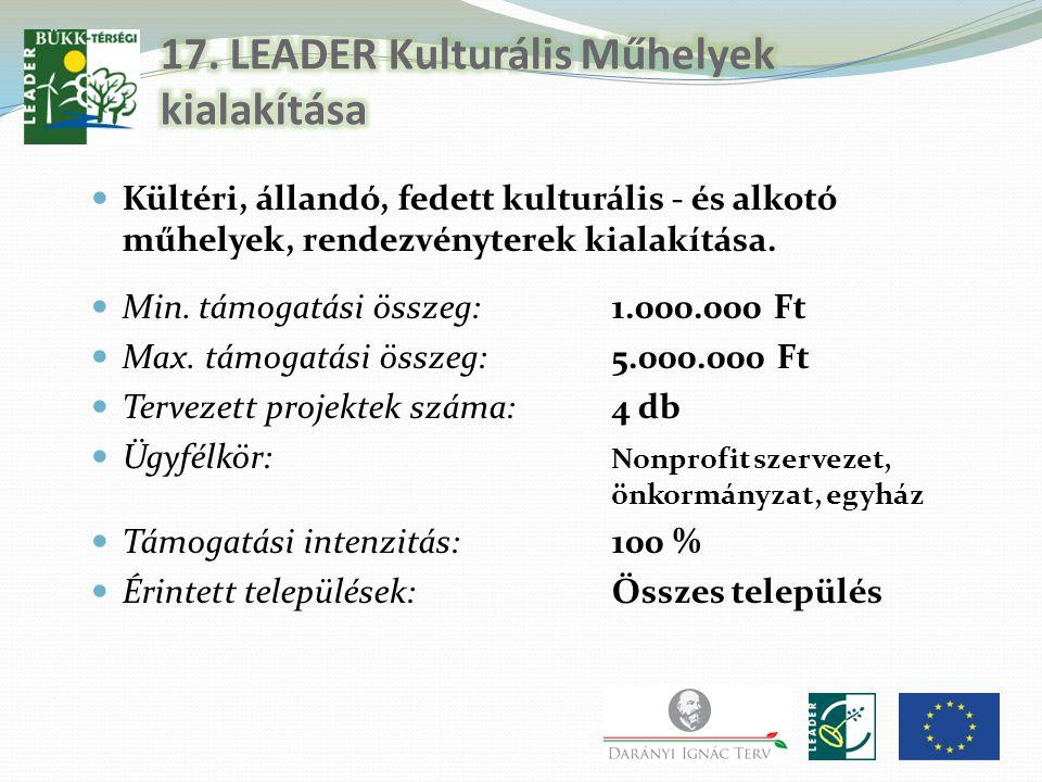 17. LEADER Kulturális Műhelyek kialakítása