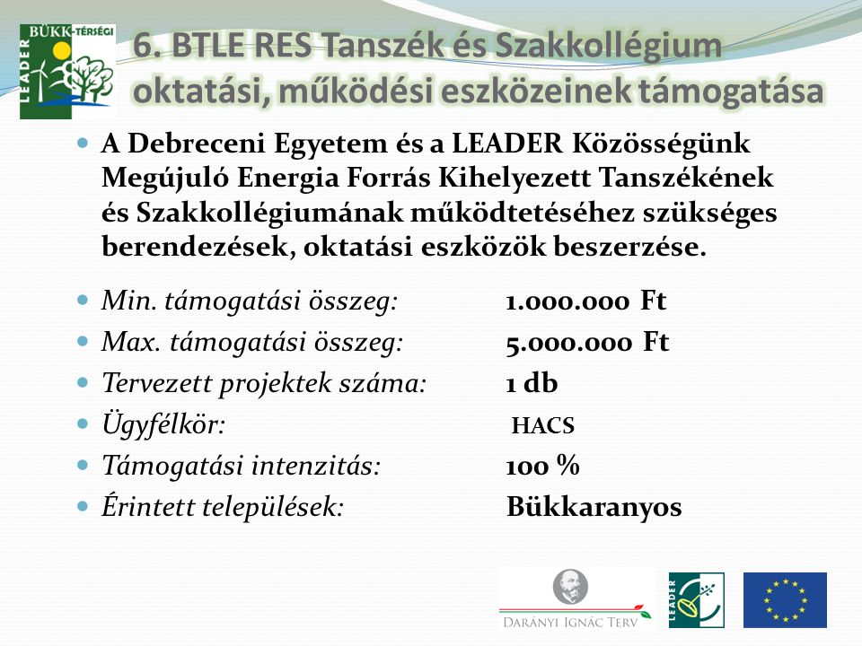 6. BTLE RES Tanszék és Szakkollégium oktatási, működési eszközeinek támogatása