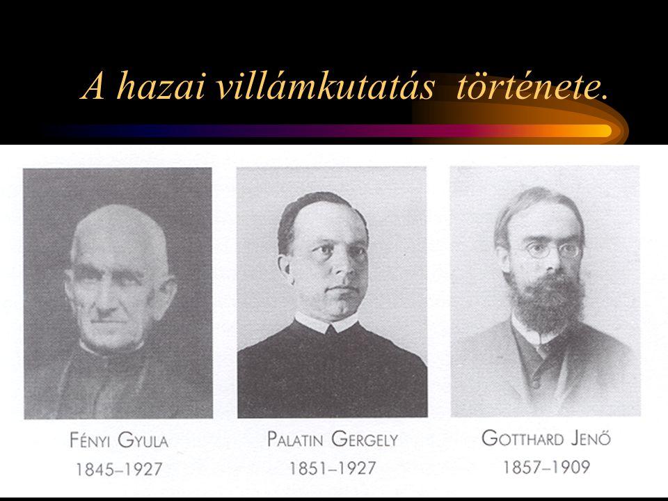 A hazai villámkutatás története.