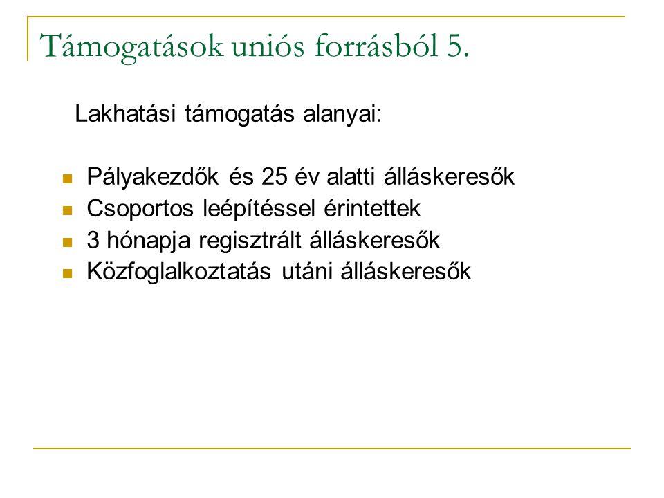 Támogatások uniós forrásból 5.