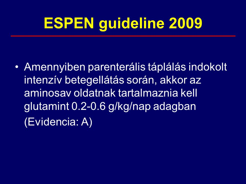 ESPEN guideline 2009