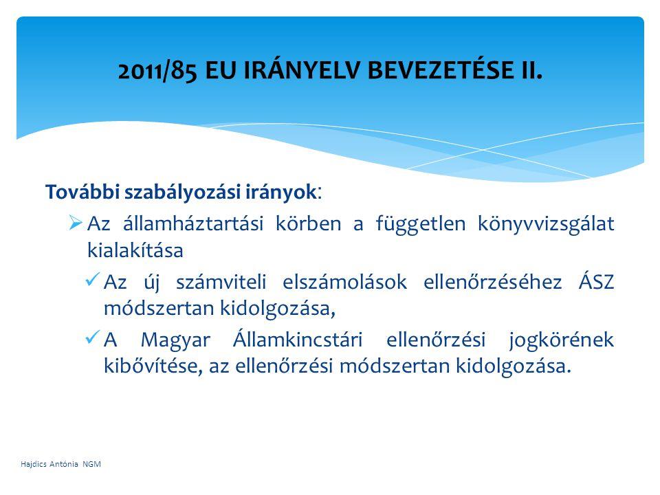 2011/85 EU irányelv bevezetése II.