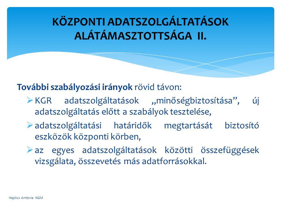 KÖZPONTI ADATSZOLGÁLTATÁSOK ALÁTÁMASZTOTTSÁGA II.