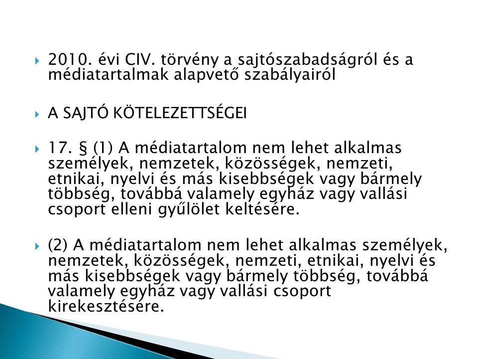 2010. évi CIV. törvény a sajtószabadságról és a médiatartalmak alapvető szabályairól